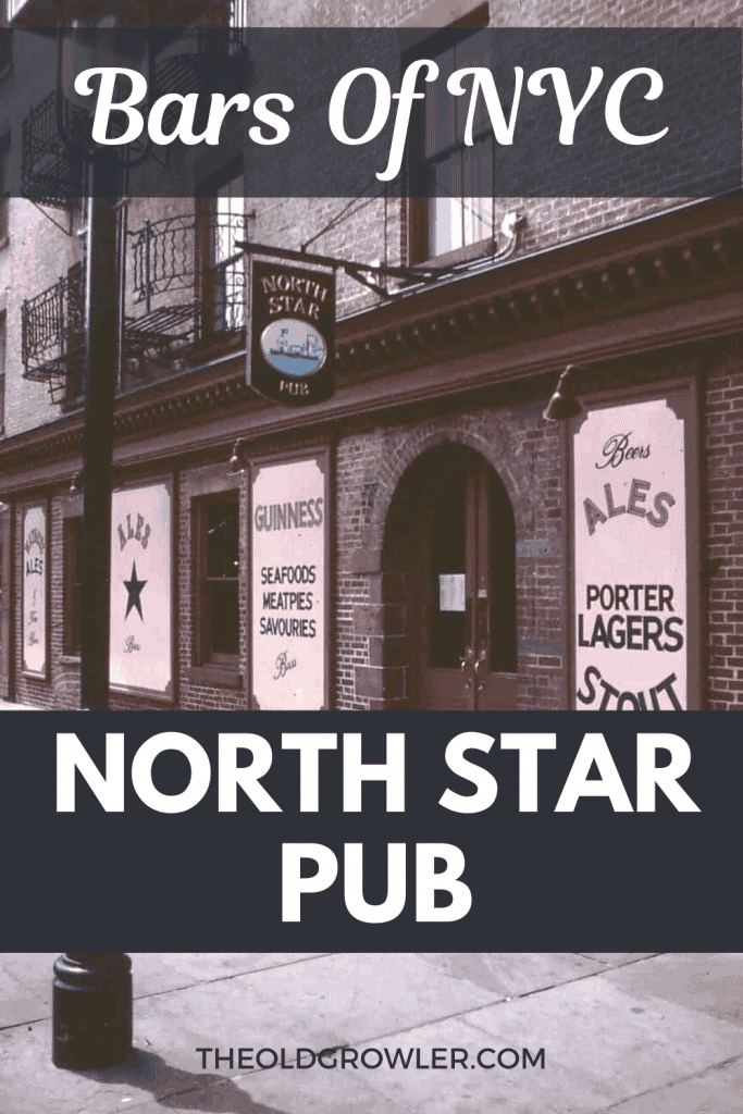 The history of The North Star Pub in the South Street Seaport area of Manhattan, NYC. A British pub in the USA.